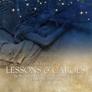 (2008) A Festival of Lessons & Carols