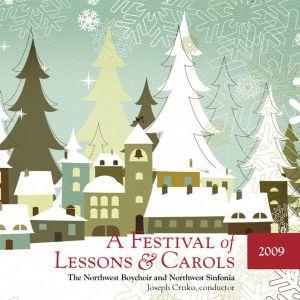 (2009) A Festival of Lessons & Carols