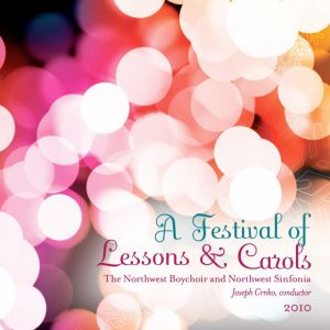 (2010) A Festival of Lessons & Carols