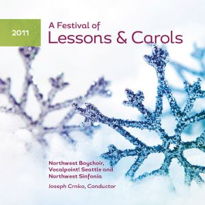 (2011) A Festival of Lessons & Carols